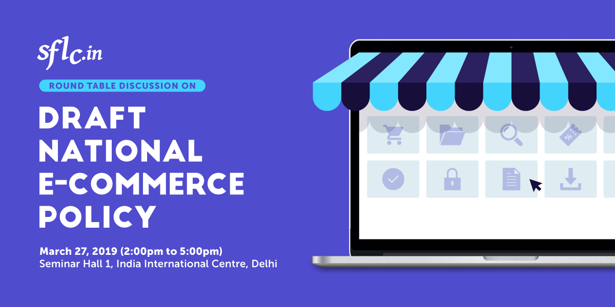 Poster for Round table discussion on draft national e-commerce policy; Mar 27; New Delhi